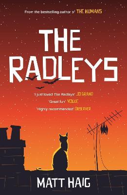 Radleys by Matt Haig