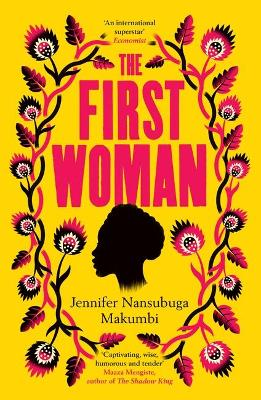 The First Woman: Shortlisted for the Jhalak Prize, 2021 book