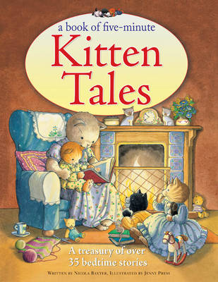 Book of Five-Minute Kitten Tales by Nicola Baxter