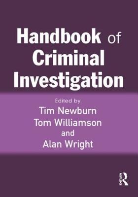 Handbook of Criminal Investigation by Tim Newburn