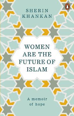 Women are the Future of Islam book