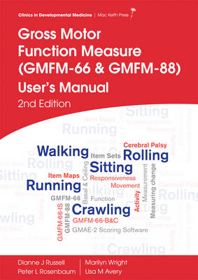Gross Motor Function Measure (Gmfm-66 & Gmfm-88)  User's Manual, 2E by Dianne J. Russell
