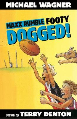 Maxx Rumble Footy 8: Dogged! by Michael Wagner