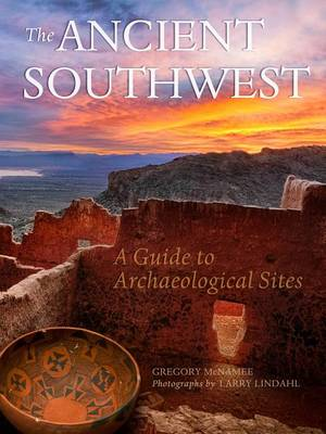 Ancient Southwest by Gregory McNamee