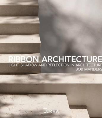 Ribbon Architecture by Bob Manders