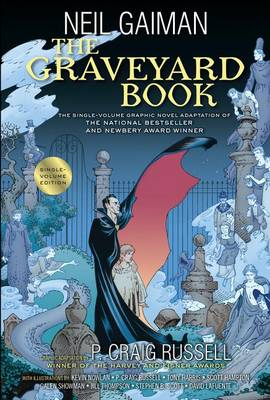 The Graveyard Book Graphic Novel Single Volume by P Craig Russell