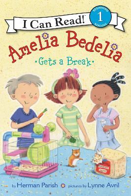 Amelia Bedelia Gets a Break by Herman Parish