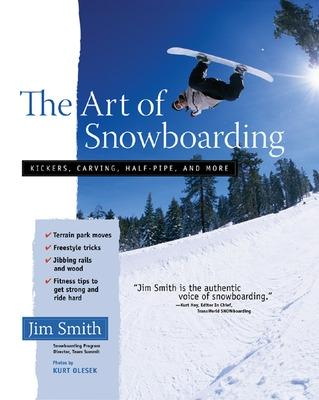 The Art of Snowboarding by Jim Smith