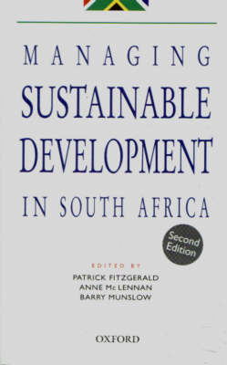 Managing Sustainable Development in South Africa by Patrick Fitzgerald