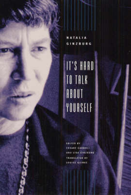 It's Hard to Talk about Yourself by Natalia Ginzburg