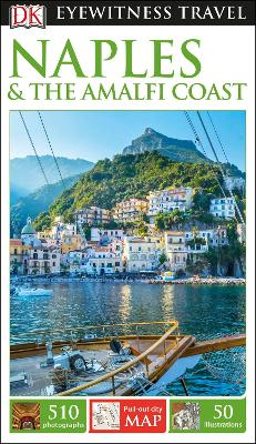 DK Eyewitness Travel Guide Naples and the Amalfi Coast by DK Travel