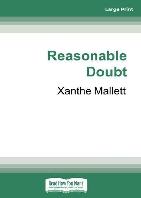 Reasonable Doubt by Xanthe Mallett