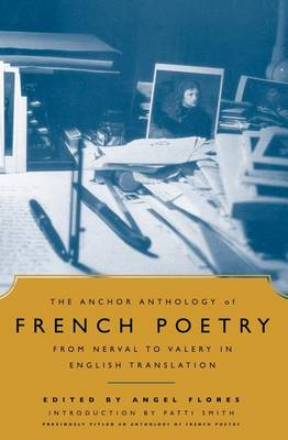 The Anchor Anthology of French Poetry by Patti Smith