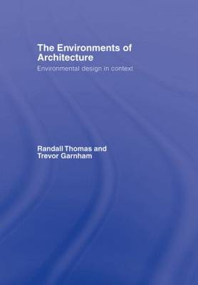 The Environments of Architecture by Randall Thomas