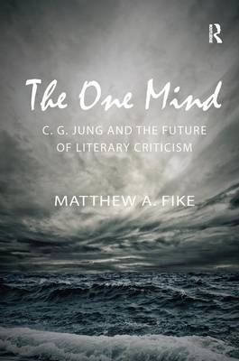 One Mind: C.G. Jung and the Future of Literary Criticism book