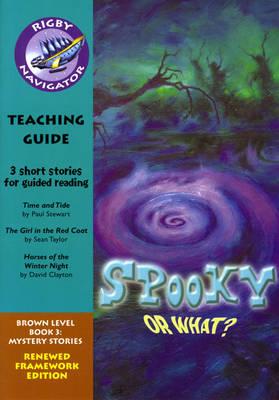 Navigator FWK: Spooky or What? Teaching Guide by Wendy Wren