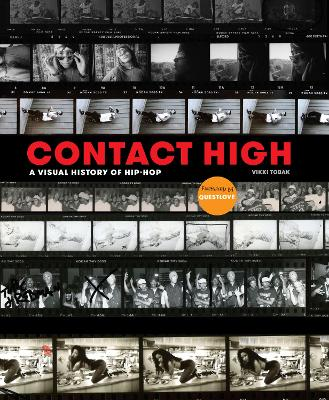 Contact High: 40 Years of Rap and Hip-hop Photography by Vikki Tobak