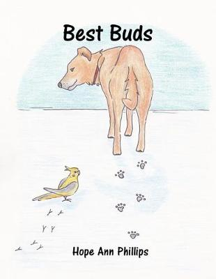 Best Buds by Hope Ann Phillips
