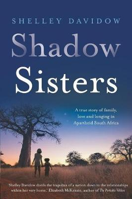 Shadow Sisters by Shelley Davidow