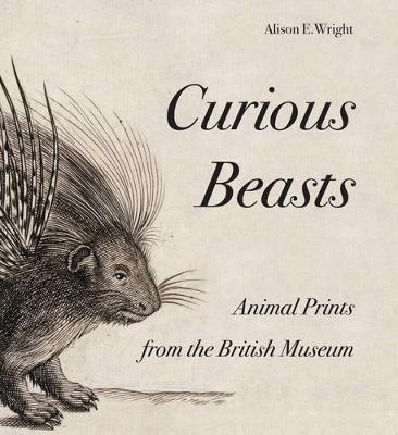 Curious Beasts by Alison E. Wright