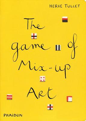 The Game of Mix-Up Art by Herve Tullet