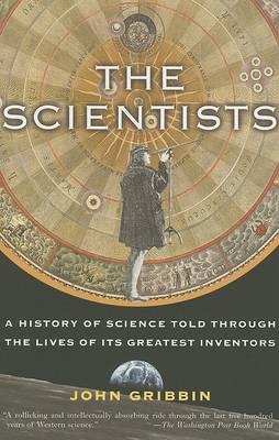 Scientists by John Gribbin