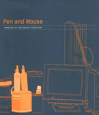 Pen and Mouse by Angus Hyland