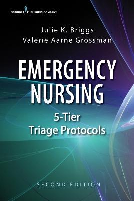 Emergency Nursing 5-Tier Triage Protocols book