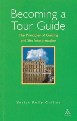 Becoming a Tour Guide by Verite Reily Collins