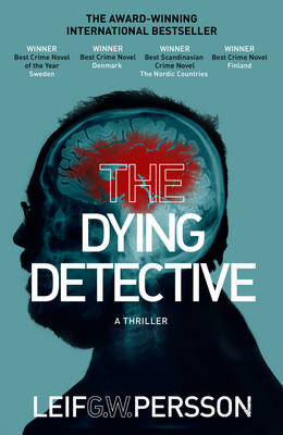 The Dying Detective by Leif G W Persson