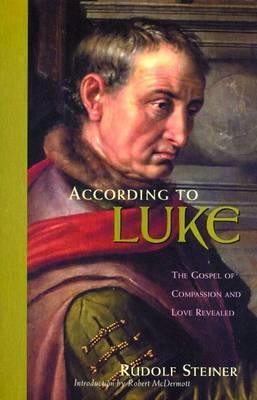 According to Luke by Rudolf Steiner