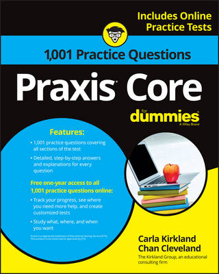 1,001 Praxis Core Practice Questions For Dummies with Online Practice by Carla C. Kirkland