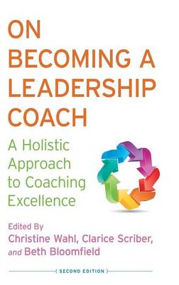 On Becoming a Leadership Coach by C. Wahl