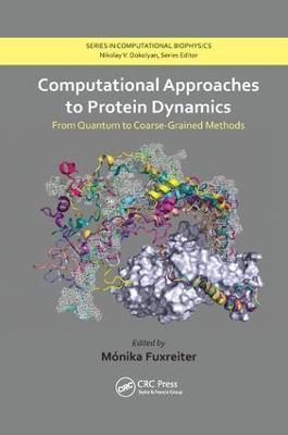 Computational Approaches to Protein Dynamics by Monika Fuxreiter