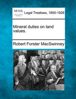 Mineral Duties on Land Values. book