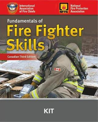 Canadian Fundamentals Of Fire Fighter Skills by IAFC