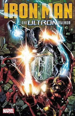 Iron Man: The Ultron Agenda by Dan Slott