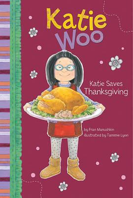 Katie Saves Thanksgiving by Fran Manushkin