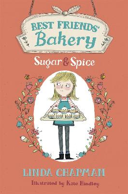 Best Friends' Bakery: Sugar and Spice by Linda Chapman