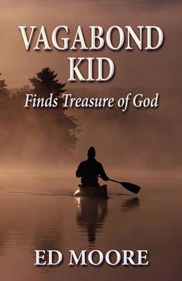Vagabond Kid by Ed Moore