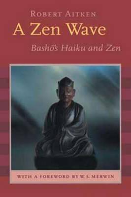 A ZEN Wave (1 Volume Set) by Matsuo Basho