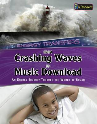 From Crashing Waves to Music Download by Andrew Solway