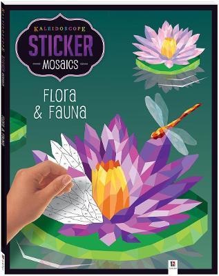 Kaleidoscope Sticker Mosaics: Flora & Fauna by Hinkler Books