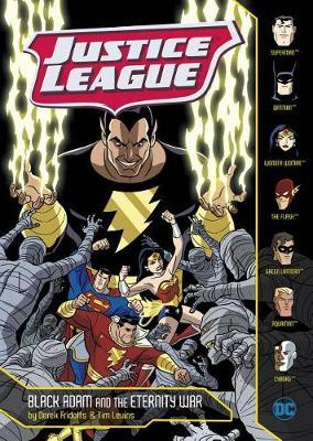 Justice League: Black Adam and the Eternity War by Derek Fridolfs