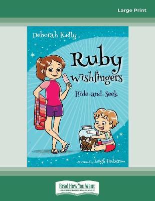 Ruby Wishfingers (book 3): Hide-and-Seek by Deborah Kelly Hedstrom