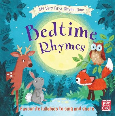 My Very First Rhyme Time: Bedtime Rhymes by Pat-a-Cake