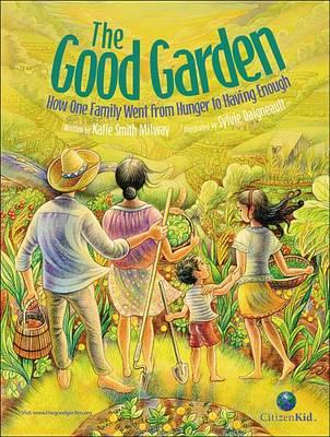 Good Garden by Katie Smith Milway