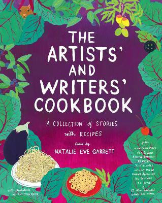The Artists' & Writers' Cookbook by Natalie Eve Garrett