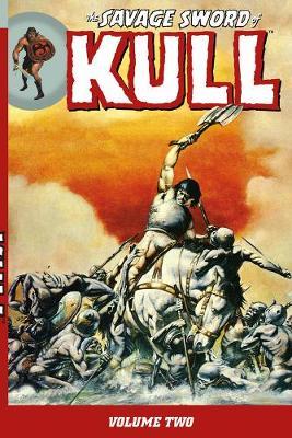 Savage Sword Of Kull Volume 2 by Ernie Chan