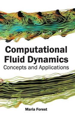 Computational Fluid Dynamics by Maria Forest